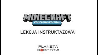 Zajęcia Online Minecraft: Education Edition - Lekcja Instruktażowa
