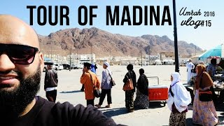 *UMRAH 2016* VLOG #15 - TOUR OF MADINA