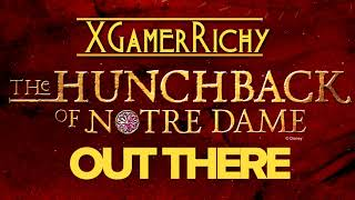 Out There from The Hunchback of Notre Dame [XGamerRichy Cover]