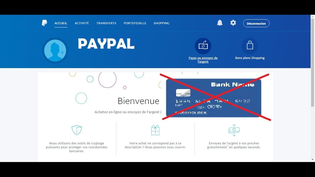 paypal sans carte bancaire COMMENT SE CREE UN COMPTE PAYPAL SANS CARTE BANCAIRE   YouTube