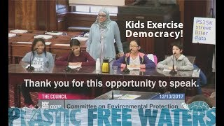 Kids Exercise Democracy! 5th graders testify at City Hall on plastic litter and wastewater