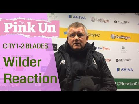 Norwich City 1 Sheffield United 2 ¦ Chris Wilder verdict