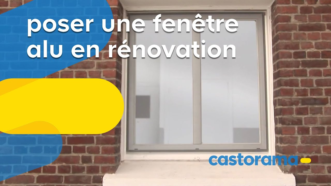 Poser une fen tre aluminium pose en r novation castorama for Pose d une fenetre pvc en renovation