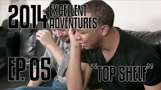 Excellent Adventures of Gootecks & Mike Ross 2014! Ep. 5: TOP SHELF