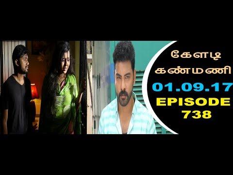 Keladi Kanmani Sun Tv Episode  738 01/09/2017