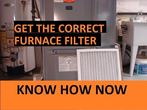 Which Furnace Filter to Buy - How Often to Change a Furnace Filter