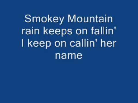 Smokey Mountain Rain with lyrics