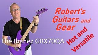 The Ibanez GRX70QA - Hot and Versatile.
