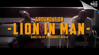 📺 Groundation - Lion In Man [Official Video]