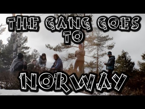 the gang goes to norway