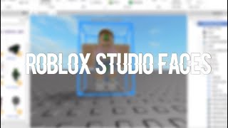 How to change a models face on Roblox Studio