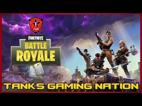 Battle Royale Fortnite - Live - Full HD 1080p - Tanks Gaming Nation