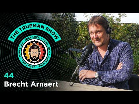 The Trueman Show #44 Brecht Arnaert