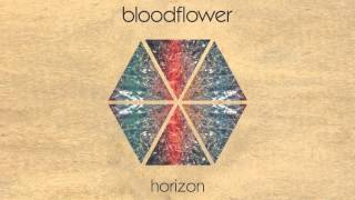 Bloodflower - Horizon