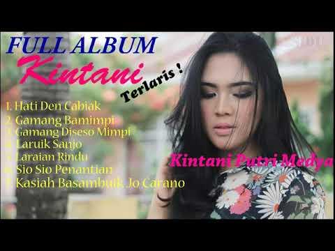 Kintani - Full Album Lagu Minang Terlaris 2018.