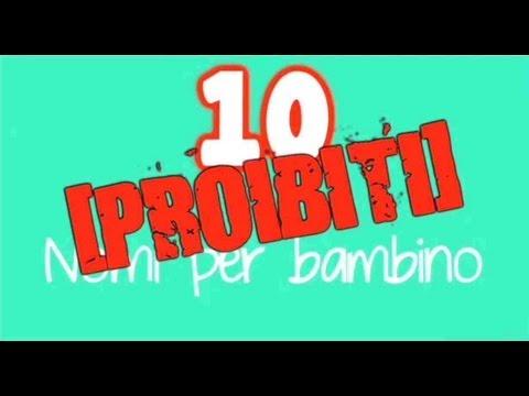 10 nomi proibiti per neonati