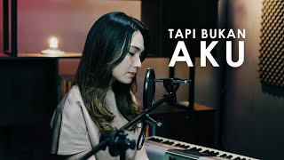 TAPI BUKAN AKU - Kerispatih - Ribka Angelica & Rusdi Cover