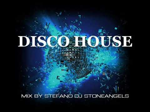 DISCO HOUSE 2018 CLUB MIX BY STEFANO DJ STONEANGELS