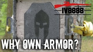 Why Own Body Armor?