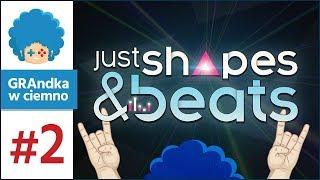 Just Shapes & Beats PL #2 |  ♫ & Δ