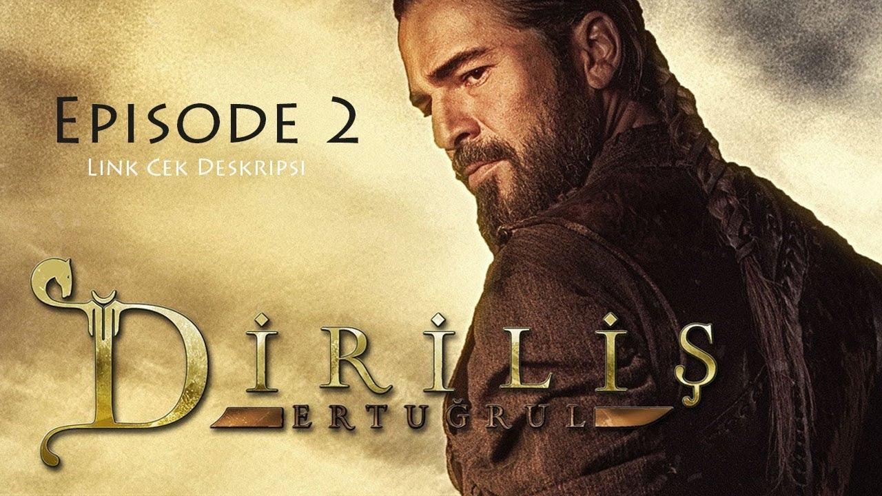 Download Dirilis Ertugrul Subtitle Indonesia Episode 2