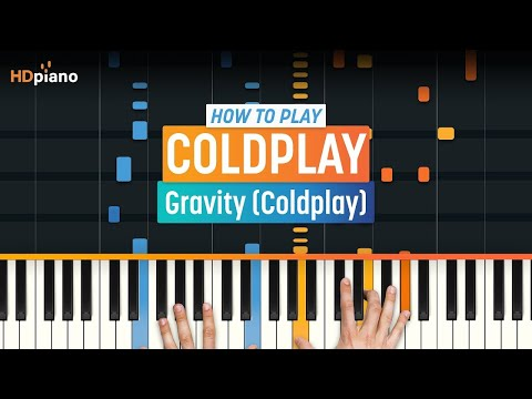 How To Play Gravity  Coldplay  HDpiano Part 1 Piano Tutorial