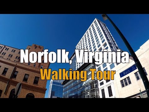 Norfolk, Virginia (Walking Tour)