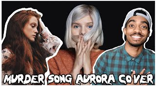 Murder Song (5,4,3,2,1) Aurora (Cover) Cassie and Tony