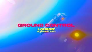 "Lourdiz - ""Ground Control"" ft. Jon Z (Official Lyric Video)"