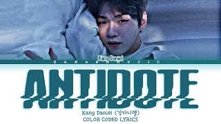 Download Mp3 Kang Daniel ANTIDOTE LYRICS