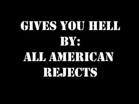 Gives you hell by All American Rejects Lyric Video