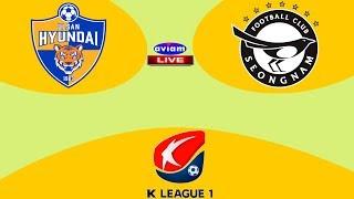 🔴 ULSAN HYUNDAI VS FC SEONGNAM LIVE I LIVE STREAMING K-LEAGUE 1 KOREA 13/06/2020