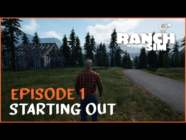 Episode 1: Starting Out | Ranch Sim Let's Play
