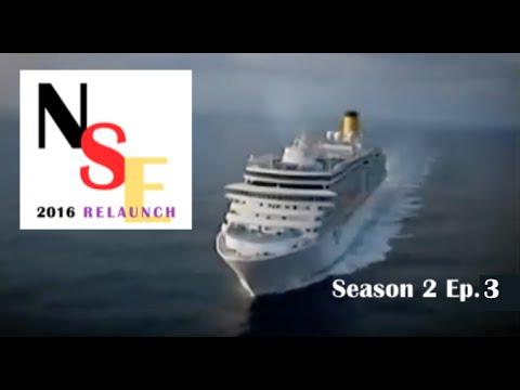 NSE 2016 Cruise Ship Diaries Season 2 Ep. 3 FULL DOCUMENTARY