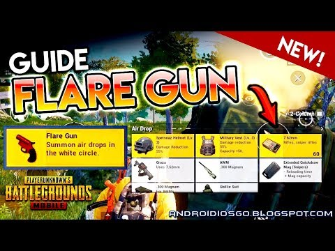 PUBG MOBILE: GUIDE To The Flare Gun Gameplay By PowerBang Android/iOS