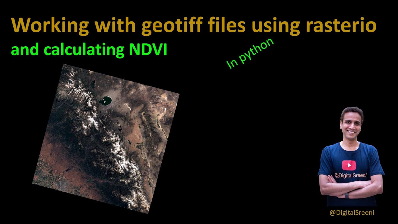 Working with Geotiff Files Using Rasterio in Python