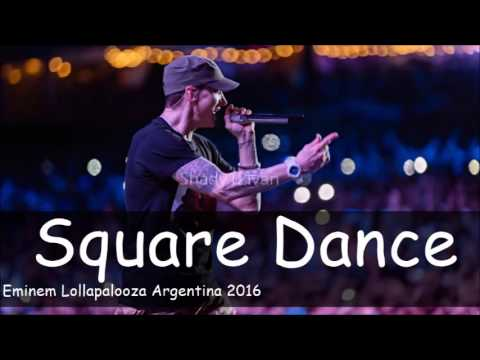 3 Eminem - Square Dance (Lollapalooza Argentina Audio)