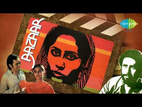 Karoge Yaad To Har Baat- Bazaar [1982]- Bhupinder Singh - Naseeruddin Shah