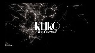KEIKO / 【Official】Be Yourself -Music Video-