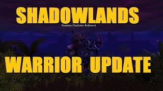 Shadowlands Warrior Updates: Arms Mastery / SMF Fury / Execute Buffs! :D
