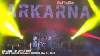 vuclip ARKARNA Vs JOKOWI - NONTON BIOSKOP/ SO LITTLE TIME ( Climax ) live in Jakarta Indonesia 2013