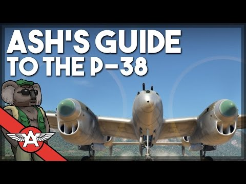 War Thunder | Ash's Guide to the P-38