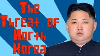 The Threat of North Korea