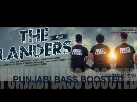 Lander [Bass Boosted] The Landers | Mr VGrooves | Latest Punjabi Song 2016