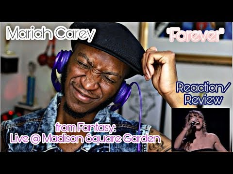 Mariah Carey - Forever (from Fantasy: Live at MSG) *Reaction/Review*