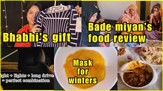 Wearing bhabhi's gift | night out | bade miyaan's food review | mask for glowing skin in winters