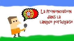 Cours de Portugais - Vidéo #2 - La prononciation dans la langue portugaise