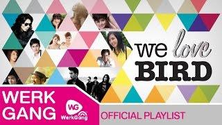 รวมเพลงพี่เบิร์ด(Cover) ฟังต่อเนื่อง [We Love Bird]