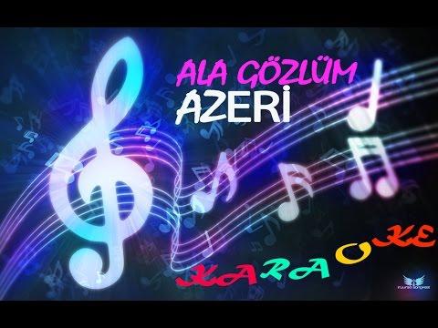 Ala gözlüm _ Karaoke _ Azərbaycan _ Azeri karaoke _ Klassika _ Akif İslamzade