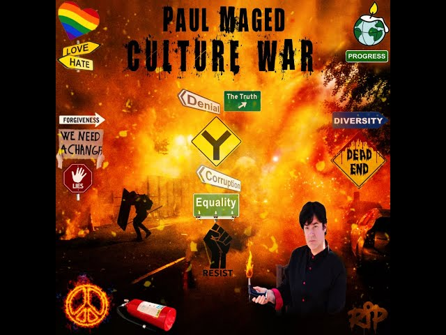 Paul Maged - Culture War (Official Music Video)